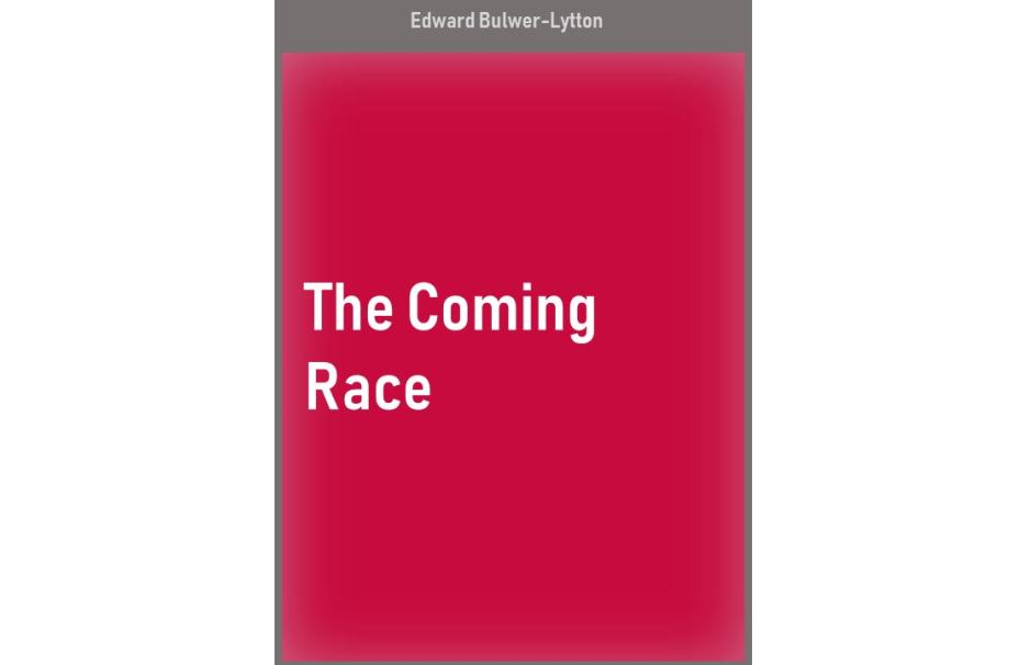 The Coming Race, oeuvre de Edward Bulwer-Lytton