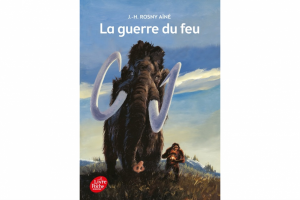 "Cover of ""The Quest for Fire "", a novel by  J.-H. Rosny Aîné"