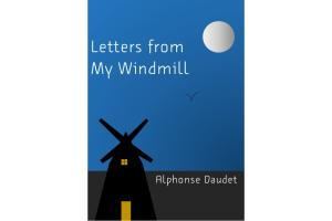 "Image representing the work ""Letters from My Windmill"""