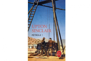 Cover of the novel Oil! written by Upton Sinclair