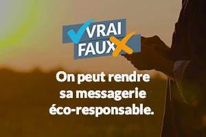 On peut rendre sa messagerie éco-responsable.