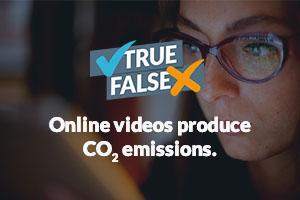 Online videos produce CO2 emissions.