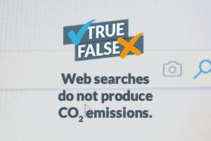 Web searches do not produce CO2 emissions.